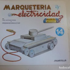 Coleccionismo Recortables: MARQUETERÍA Y ELECTRICIDAD. Nº 14. TANQUETA. Lote 101454603
