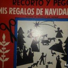 Coleccionismo Recortables: RECORTO Y PEGO MIS REGALOS DE NAVIDAD. EDITORIAL JUVENTUD. SILUETAS DE ELISABETH VON RATHLEF. ÁLBUME. Lote 104668151