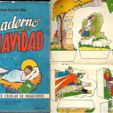 Coleccionismo Recortables: CUADERNO DE NAVIDAD - CON BELÉN RECORTABLE , Y OTRAS MANUALIDADES -ROMA AÑO 1960. Lote 106586479