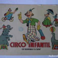 Coleccionismo Recortables: CIRCO INFANTIL EN RECORTABLES LA TIJERA. Lote 114520539