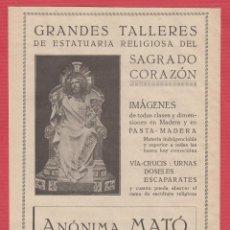 Coleccionismo Recortables: PUBLICIDAD DE: GRANDES TALLERES DE ESTATUARIA RELIGIOSA ANÓNIMA MATÓ GERONA AÑO 1930 PB97. Lote 117190719
