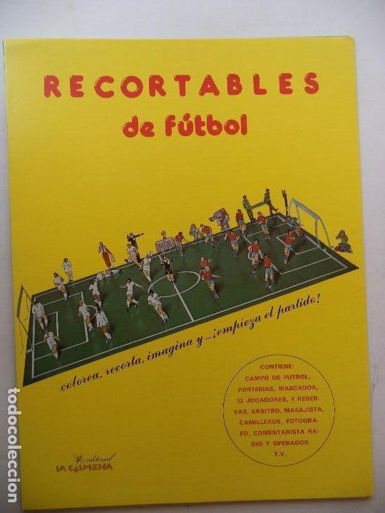 RECORTABLES DE FUTBOL.EDITORIAL LA COLMENA (Coleccionismo - Otros recortables)