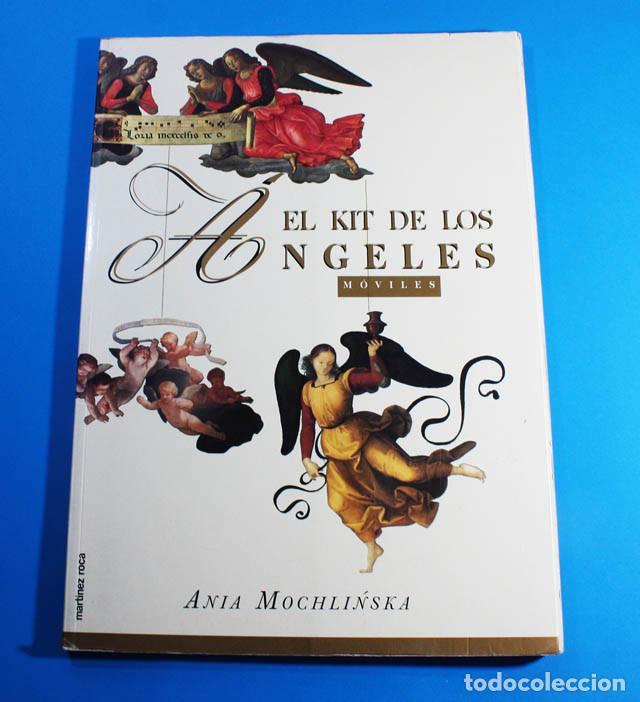 LIBRO DE RECORTABLES EL KIT DE LOS ANGELES MÓVILES, ANIA MOCHLINSKA, MARTÍNEZ ROCA 1994, 34,50 X 25 (Coleccionismo - Otros recortables)
