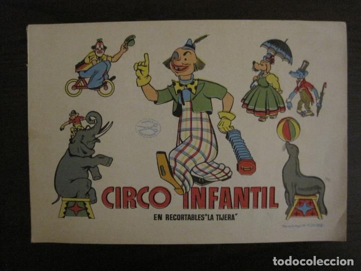 CIRCO INFANTIL-RECORTABLE LA TIJERA-AÑO 1958-9 HOJAS MAS PORTADA-VER FOTOS-(V-15.421) (Coleccionismo - Otros recortables)