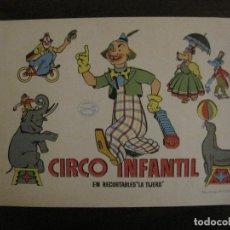Coleccionismo Recortables: CIRCO INFANTIL-RECORTABLE LA TIJERA-AÑO 1958-9 HOJAS MAS PORTADA-VER FOTOS-(V-15.421). Lote 142599622