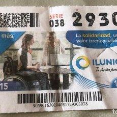 Coleccionismo Recortables: CUPÓN DE LA ONCE. 4 DE MARZO DE 2015. DEDICADO A ILUNIÓN SOLIDARIDAD.. Lote 146494434
