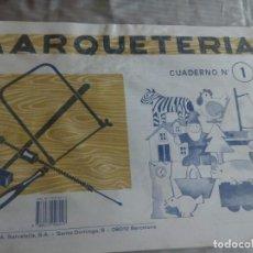 Coleccionismo Recortables: CUADERNO DE MARQUETERÍA Nº1 ANIMALES, CASA, BARCO, GNOMO.... Lote 147589002