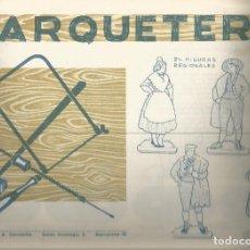 Coleccionismo Recortables: CUADERNO DE MARQUETERIA EDITORIAL MIGUEL A. SALVATELLA CUADERNO Nº 25. Lote 155839402