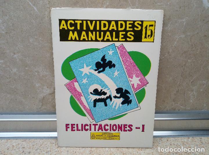 ACTIVIDADES MANUALES, FELICITACIONES - 1 Nº 15 AÑOS 70, MIGUEL A. SALVATELLA ( NUEVO ) ESCUELA. (Coleccionismo - Otros recortables)