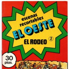 Coleccionismo Recortables: ANTIGUO CUADERNO DE RECORTABLES ESCENAS EL OESTE EL RODEO Nº 2 1979 DIBUJOS DE ISIDRO MONÉS VE FOTOS. Lote 175855539