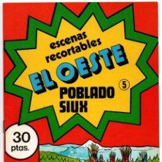 Coleccionismo Recortables: ANTIGUO CUADERNO DE RECORTABLES ESCENAS EL OESTE Nº 5 POBLADO SIUX SIOUX 1979 DIBUJOS ISIDRO MONÉS . Lote 176055370