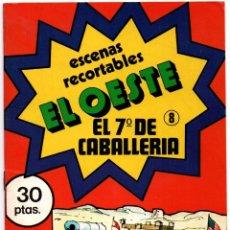 Coleccionismo Recortables: ANTIGUO CUADERNO DE RECORTABLES ESCENAS EL OESTE Nº 8 EL 7º CABALLERÍA 1979 DIBUJOS ISIDRO MONÉS VER. Lote 176073152