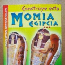 Coleccionismo Recortables: MAQUETAS RECORTABLES: CONSTRUYE ESTA MOMIA EGIPCIA (SUSAETA/USBORNE).. Lote 176823709