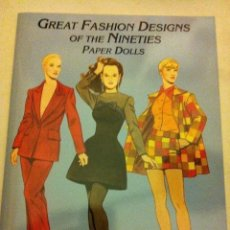 Coleccionismo Recortables: GREAT FASHION DESIGNS OF THE NINETIES- (PAPER DOLLS 2001)- MUY BIEN CONSERVADO- 23X31 CM. Lote 178218553