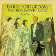 Coleccionismo Recortables: BRIDE AND GROOM (MUY BIEN CONSERVADO) - PAPER DOLLS- 23X31 CM. Lote 178218971