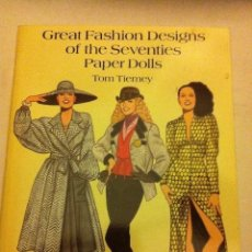 Coleccionismo Recortables: GREAT FASHION DESIGNS OF THE SEVENTIES - (PAPER DOLLS 1995)- MUY BIEN CONSERVADO- 23X31 CM.. Lote 178219242