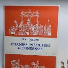 Coleccionismo Recortables: PLA DALMAU, ESTAMPES POPULARS GIRONINES. 1ª CARPETA. LAMINAS DE Nº 1 AL 10, CADA LAMINA MIDE 40 X 2. Lote 178663225