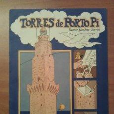 Coleccionismo Recortables: MALLORCA : RECORTABLE TORRES DE PORTO PI. Lote 182014253
