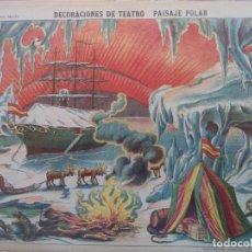 Coleccionismo Recortables: ESTAMPERIA ECONOMICA PALUZIE DECORACIONES DE TEATRO PAISAJE POLAR Nº 515. Lote 194002731
