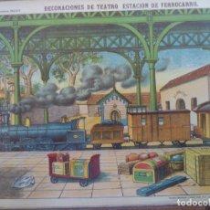 Coleccionismo Recortables: ESTAMPERIA ECONOMICA PALUZIE DECORACIONES DE TEATRO ESTACION DE FERROCARRIL Nº 517. Lote 194002998