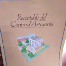 Coleccionismo Recortables: RECORTABLE DEL CENTRE D'ARTESANIA DEL CENTRO DE VALENCIA. Lote 200242032