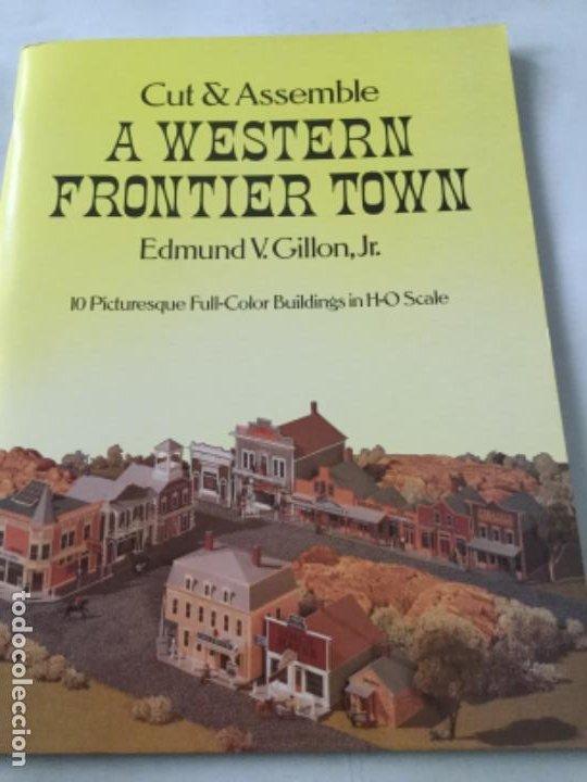A WESTERN FRONTIER TOWN- 16 PÁGINAS- NUEVO COMPLETAMENTE (Coleccionismo - Otros recortables)