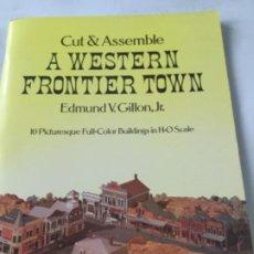 Coleccionismo Recortables: A WESTERN FRONTIER TOWN- 16 PÁGINAS- NUEVO COMPLETAMENTE. Lote 205770491