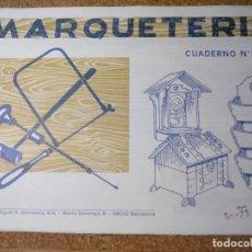 Coleccionismo Recortables: CUADERNO DE MARQUETERIA Nº 13. Lote 210128497