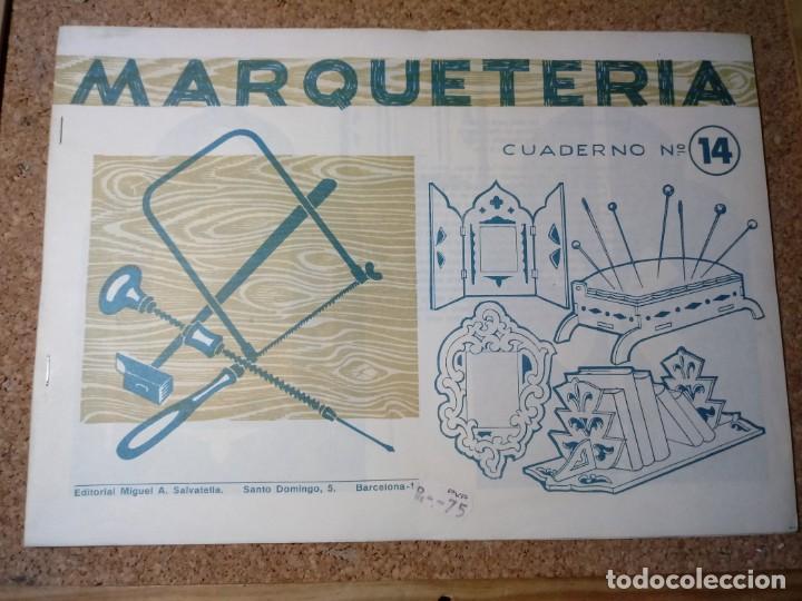 CUADERNO DE MARQUETERIA Nº 14 (Coleccionismo - Otros recortables)