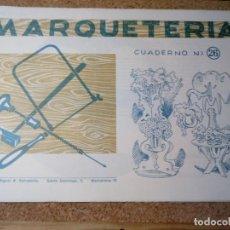 Coleccionismo Recortables: CUADERNO DE MARQUETERIA Nº 26. Lote 210129242