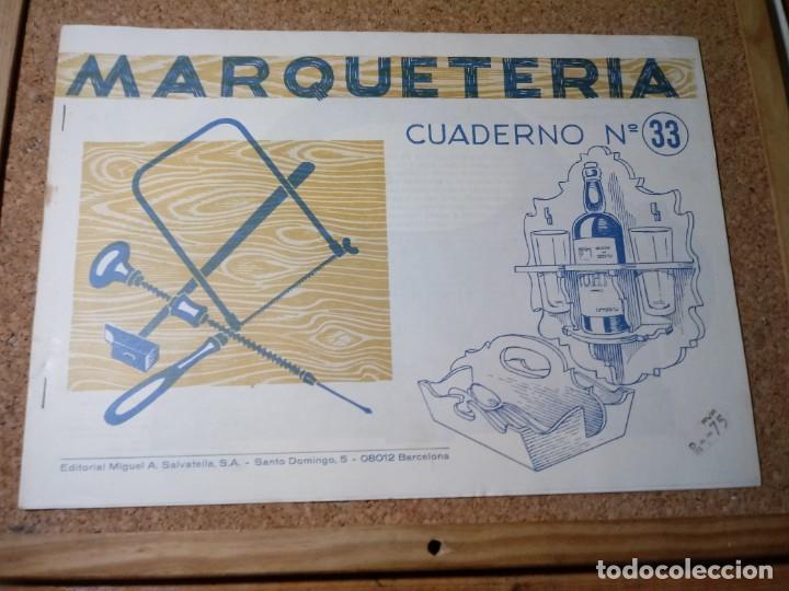 CUADERNO DE MARQUETERIA Nº 33 (Coleccionismo - Otros recortables)