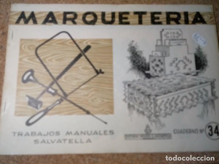 CUADERNO DE MARQUETERIA Nº 34 (Coleccionismo - Otros recortables)