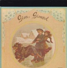 Coleccionismo Recortables: GIRA, GIRASOL - CON SEIS CÍRCULOS GIRATORIOS CAMBIANTES - CANCIONES INFANTILES - EDIT. MONTENA 1987. Lote 213698711