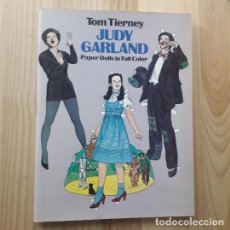 Coleccionismo Recortables: JUDY GARLAND PAPER DOLLS IN FULL COLOUR - TOM TIERNEY. Lote 220977245