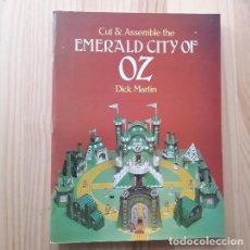 Coleccionismo Recortables: CUT AND ASSEMBLE THE EMERALD CITY OF OZ, RECORTABLE - DICK MARTIN. Lote 221116170
