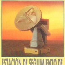 Coleccionismo Recortables: RECORTABLE ESTACION DE SEGUIMIENTO SATELITES. RIALP 1990. Lote 232744035