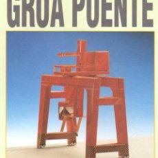 Coleccionismo Recortables: RECORTABLE GRUA PUENTE. RIALP 1990. Lote 232744425