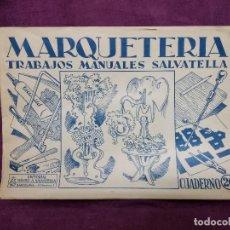 Collectionnisme Images à Découper: RECORTABLES MARQUETERÍA, TRABAJOS MANUALES SALVATELLA, CUADERNO 26, 1960, 35 X 23 CMS. DESPLEGABLES. Lote 242094625