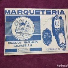 Coleccionismo Recortables: RECORTABLES MARQUETERÍA, TRABAJOS MANUALES SALVATELLA, CUADERNO 20, 1960, 35 X 23 CMS. DESPLEGABLES. Lote 242095115
