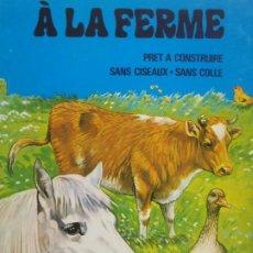 Coleccionismo Recortables: A LA FERME - ( LA GRANJA ) - ED. LITO PARIS - RECORTABLE INFANTIL - 1984 - FRANCIA. Lote 259036835