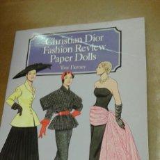 Coleccionismo Recortables: CHRISTIAN DIOR. FASHION REVIEW. PAPER DOLLS. POR TOM TIERNEY. Lote 279375128