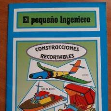 Coleccionismo Recortables: RECORTABLES EL PEQUEÑO INGENIERO :SEIS RECORTABLES. Lote 284740363