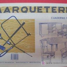 Coleccionismo Recortables: CUADERNO MARQUETERÍA N.7 . - SALVATELLA. Lote 185943727