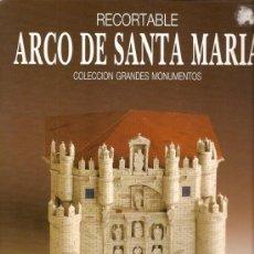 Coleccionismo Recortables: RECORTABLE ARCO DE SANTA MARIA . Lote 11182908