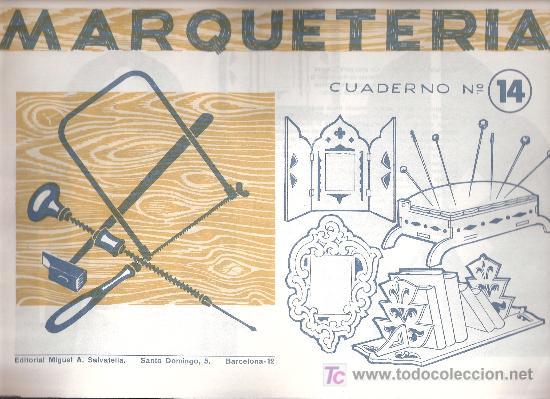 CUADERNOS MARQUETERIA ANTIGUOS - AÑOS 60 - ESPEJO - SOPORTA LIBROS Nº 14 - SALVATELLA (5+1 GRATIS) (Coleccionismo - Recortables - Construcciones)