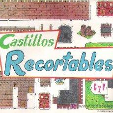 Coleccionismo Recortables: CASTILLOS RECORTABLES - EDICIONES CULTURA Y PROGRESO 1971 10 LAMINAS. Lote 182133958