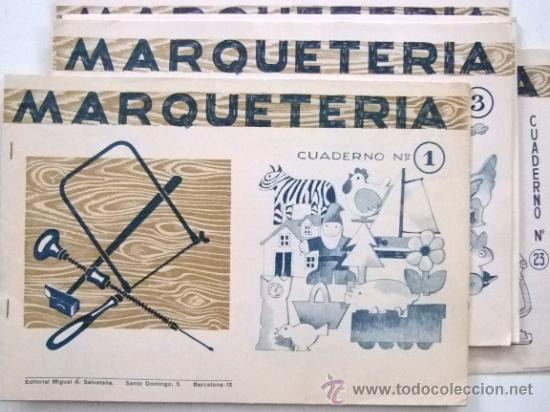 LOTE DE 5 MANUALES DE MARQUETERIA DE LOS AÑOS 60 VER FOTO (Coleccionismo - Recortables - Construcciones)