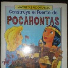 Coleccionismo Recortables: MAQUETAS RECORTABLES. CONSTRUYE EL FUERTE POCAHONTAS. SUSAETA 1995 MEDIDAS: 445 MM X 295MM X 200MM. Lote 27087827