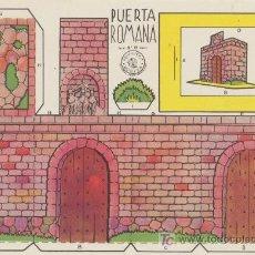 Coleccionismo Recortables: CONSTRUCCIONES ROSITA. PUERTA ROMANA.(12,5X17,5) EDITORIAL ROMA.. Lote 19647907