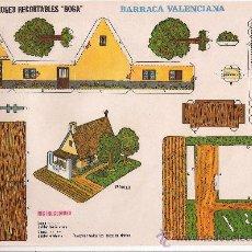 Coleccionismo Recortables: (CR0015) BARRACA VALENCIANA Nº 529 CONSTRUCCIONES RECORTABLES BOGA AÑOS 1970. Lote 45819064